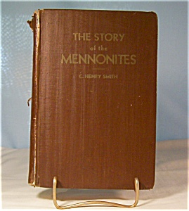 The Story Of The Mennonites