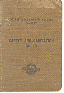 Baltimore And Ohio Railroad Safety Rules Effective 1916
