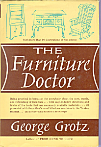 The Furniture Doctor, George Grotz