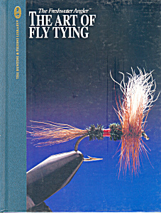 Freshwater Angler The Art Of Fly Tying
