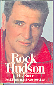 Rock Hudson, His Story