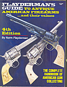 Flayderman's Guide to Antique Firearms (Image1)