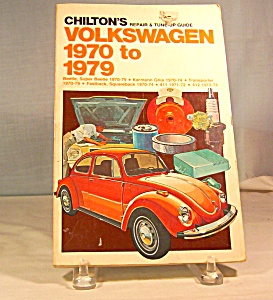 Chilton's Volkswagen 1970-1979 Repair & Tune-up Guide
