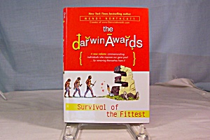 The Darwin Awards, Survival Of The Fittest First Editio