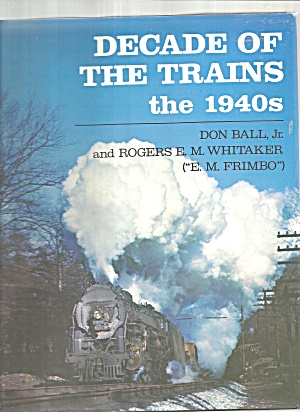 Decade Of The Trains The 1940s, Rogers Whitaker