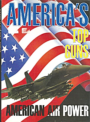 America's Top Guns (1991, Hardcover)