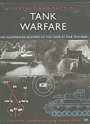 Tank Warfare : The Illustrated History From 1914 To The Present By Malcolm.