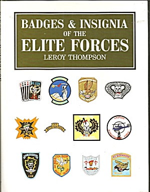 Badges And Insignia Of The Elite Forces By Leroy Thompson (1991, Hardcover)