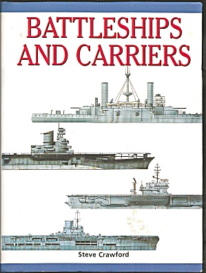 Battleships And Carriers 1999 By Crawford, Steve