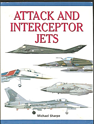 Attack And Interceptor Jets By Michael Sharpe