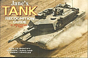Jane's Tank And Combat Vehicle Recognition Guide By Christopher F. Foss...