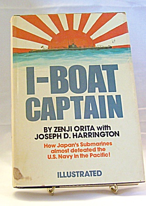 I-boat Captain By Zenji Orita And Joseph Daniel Harrington (1976, Hardcover)