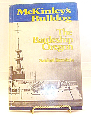 Mckinley S Bulldog The Battleship Oregon