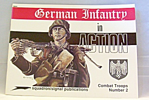 German Infantry In Action No. 2 By N. Harms (1995 Paperback Reprint)