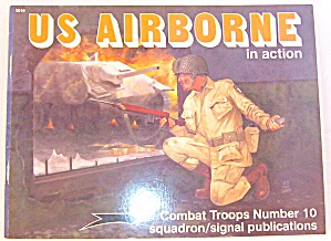 U. S. Airborne In Action No. 10 By Leroy Thompson (1992, Paperback)