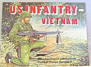 Us Infantry- Vietnam Squadron/signal Publications Combat Troops No. 6