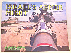Israel's Armor Might By Samuel M. Katz (1990, Paperback)