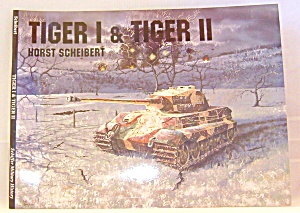 Panzers Tiger I And Ii Vols. I & Ii By Horst Scheibert (1994, Paperback)