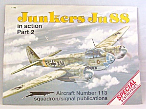 Junkers Ju88 Pt. 2 : In Action By Brian Filley (1991, Paperback)
