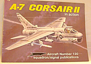A-7 Corsair Ii In Action (1991, Paperback)
