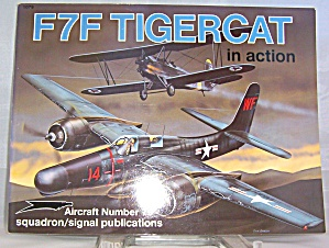 F7f Tigercat In Action By William E. Scarborough (1986, Paperback)