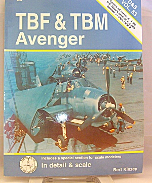 Tbf/tbm Avenger In Detail And Scale By Bert Kinzey (1998, Paperback)