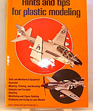 Hints And Tips For Plastic Modeling (1980, Paperback)