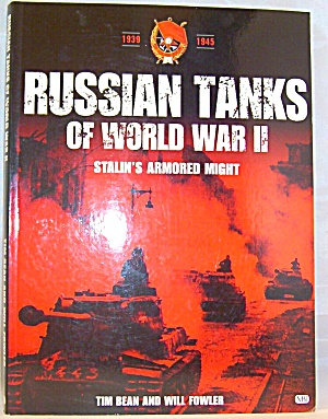 Russian Tanks Of World War Ii By Tim Bean, Joseph Page And Will Fowler (2002,..