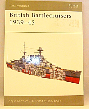 British Battlecruisers 1939-45 By Angus Konstam (2003, Paperback)