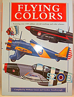 Flying Colors Featuring Over 1300 Military Markinga And Color Schemes