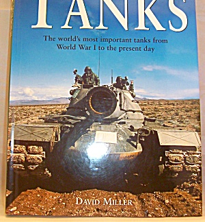 The Great Book Of Tanks : The World's Most Important Tanks From World War I...