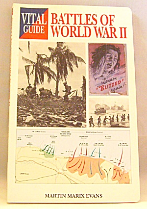 Battles Of World War Ii By Martin Marix Evans (2005, Paperback)