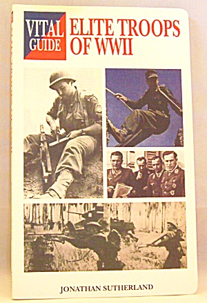 Elite Troops Of World War Ii By Jon Sutherland (2005, Paperback)