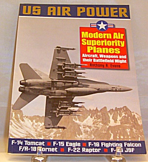 Modern Air Superiority Planes Aircraft Weapons and Their Battlefield Might B237. (Image1)