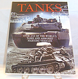 Tanks 250 Of World S Tanks And Armoured Fighting Vehicles