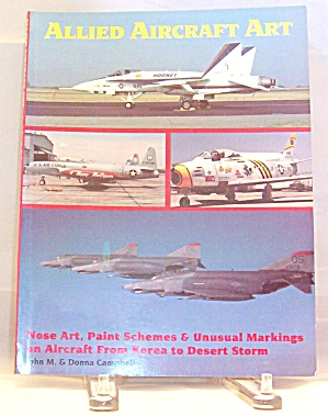 Allied Aircraft Art By John M. Campbell And Donna Campbell (1992, Paperback)