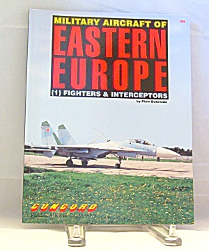 Military Aircraft Of Eastern Europe (1992, Paperback)