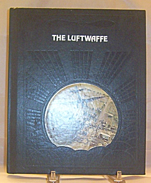 The Luftwaffe (1982, Hardcover)