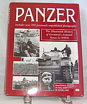 Panzer Illustrated History Of Germany S Armored Forces In Wwii