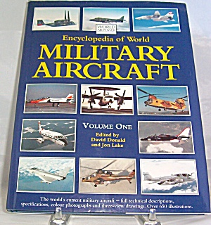 Encyclopedia Of World Military Aircraft Vol. 1 (1994, Hardcover)
