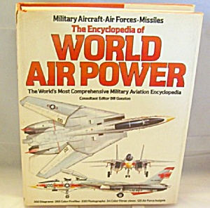 . Encyclopedia Of World Air Power By Christopher J. Freeman 1985