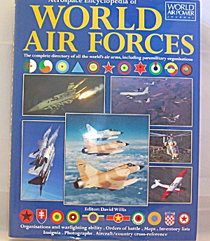 Aerospace Encyclopedia Of World Air Forces (1999, Hardcover)