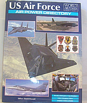Us Air Force Air Power Directory : World Air Power By Aerospace Publishing