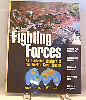 Fighting Forces By Richard Bennett (2001, Hardcover)