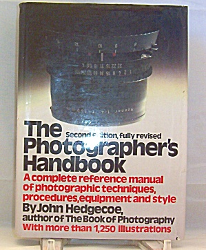 The Photographer S Handbook 2nd Edition