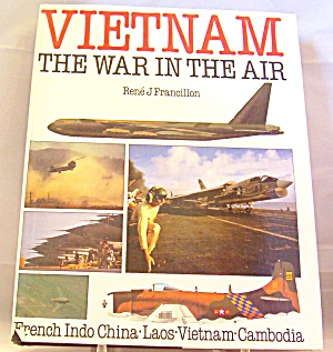 Vietnam The War In The Air 1988 Hardcover