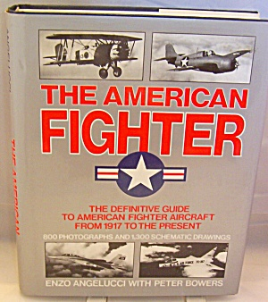 The American Fighter Illustrated Guide to All American b2682 (Image1)