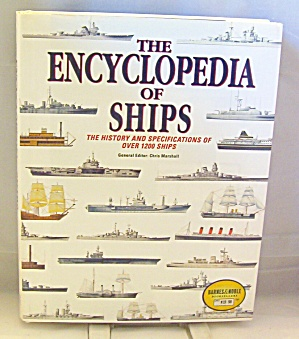 Encyclopedia Of Ships History And Specs Over 1200 Ships 1995 Hardcover
