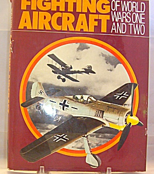 Fighting Aircrafts Of World War By Outlet Book Company Staff 1988 Hardcover
