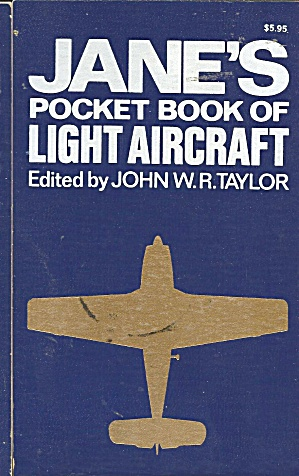 Jane's Pocket Book Of Light Aircraft Taylor 1976 B2721